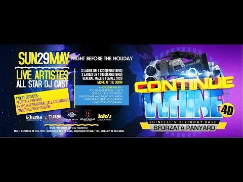 Continue Whine 4d Shinelle's Birthday Bash 2016