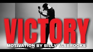 VICTORY Feat. Billy Alsbrooks (Best Of The Best Motivational Video HD)