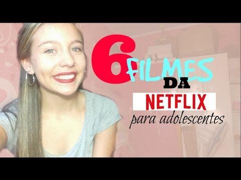 FILMES DA NETFLIX PARA ADOLESCENTES/ Erica Viera