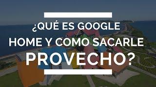 ¿Qué es Google Home y puedo usarlo para mi negocio?