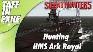 Silent Hunter 5 | Battle of the Atlantic | Hunting HMS Ark Royal