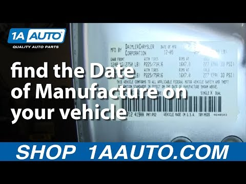 How & Where To Find Date of Manufacture On Your Vehicle