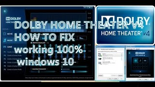 dolby home theater v4 not working after update , how to fix dolby home theater v4