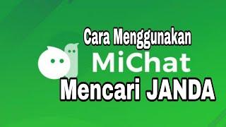 TUTORIAL MUDAH MENGGUNAKAN MICHAT TERBARU -Dapat Kenalan Janda screenshot 4