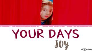 Joy (Red Velvet) – Your Days (요즘 너 말야) [The Liar and His Lover OST] Lyrics [Han_Rom_Eng]