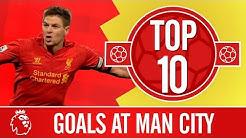 Top 10: The best Premier League goals at Manchester City | Gerrard, Coutinho, Sturridge
