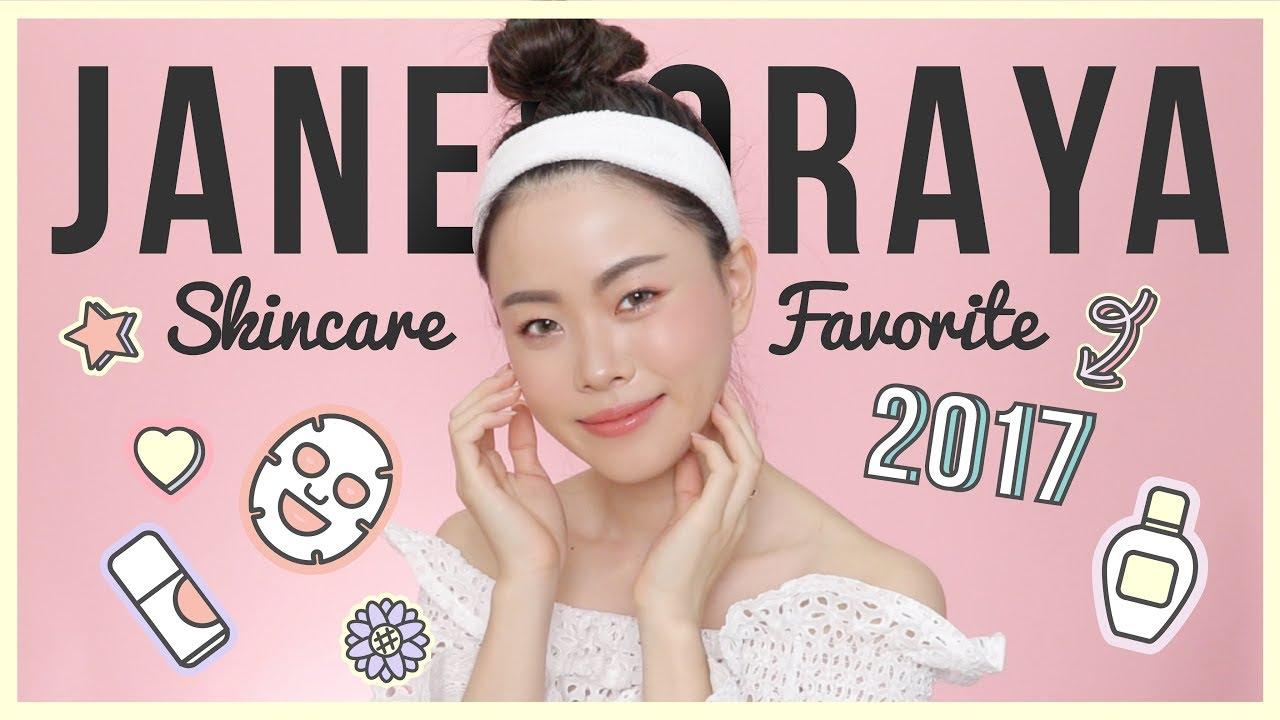 Skincare Favorite of 2017 อยากหน้าใสต้องดู | Jane Soraya #1