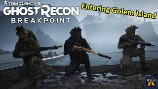Entering Golem Island For The First Time (Breakpoint Raid 1)   Ghost Recon Breakpoint