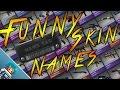 CS:GO-Funny Skin Names #1