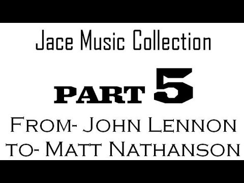 My Music Collection part 5 of 25. From John Lennon to Matt Nathanson.