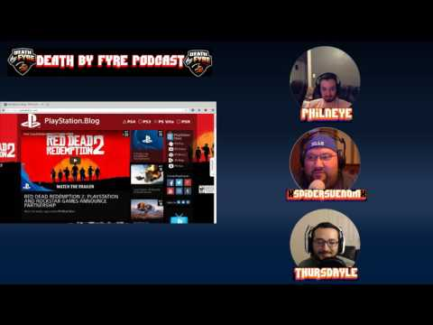 Death By FyRe Podcast #5 - Red Dead Redemption 2 / Nintendo Switch