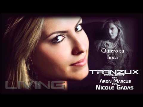 Living - Tranzux Project & Aron Marcus Feat. Nicole Gadas
