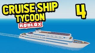 BUYING A NEW SHIP - Roblox Cruise Ship Tycoon #4