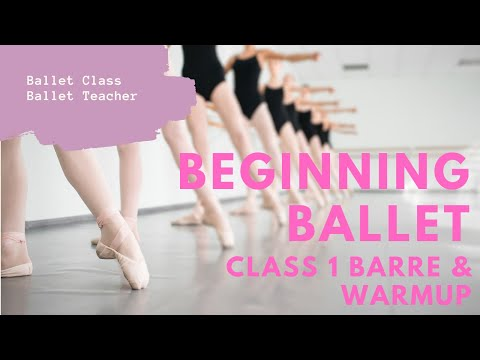Beginning Ballet Class Barre & Warmup 1