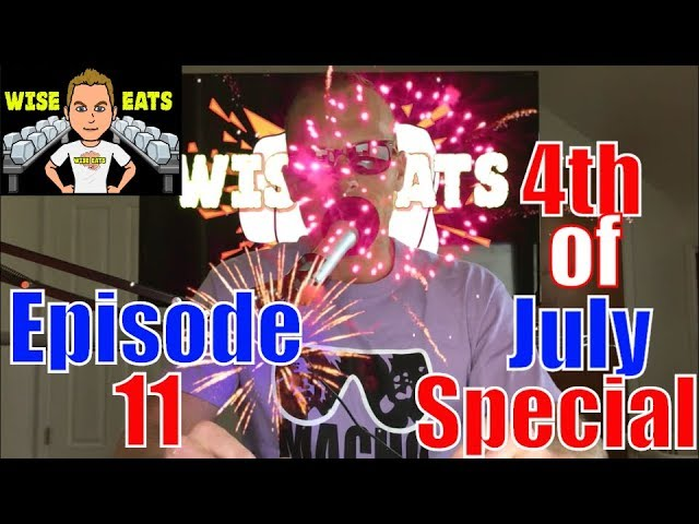 Wise Eats Podcast Episode #11: 4th of July Recap, Fireworks, Squats, Sun Exposure, Cell Phones, MORE