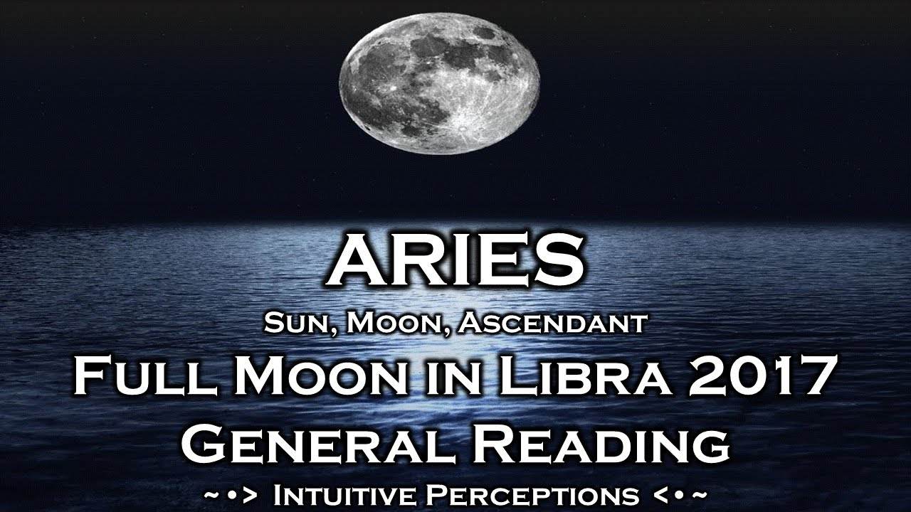 Aries full moon in libra april 2017 tarot reading youtube When is full moon april 2017