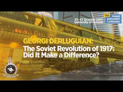Aleksanteri Conference 2017 Keynote: Georgi Derluguian