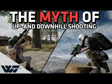 THE MYTH OF UP- AND DOWNHILL SHOOTING - Is PUBG advanced enough to simulate correctly?