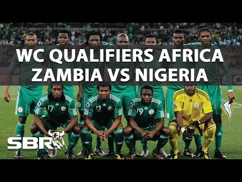 Zambia vs Nigeria 09/10/16 | WC Qualifiers Africa | Predictions