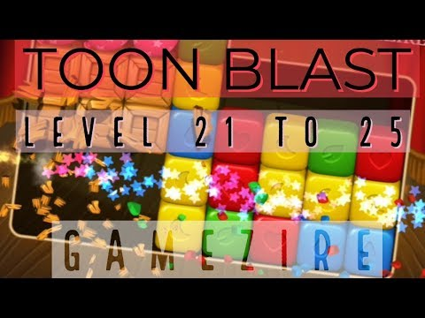 🥇 TOON BLAST GAMEPLAY | Level 21 - 25 Walkthrough | Android
