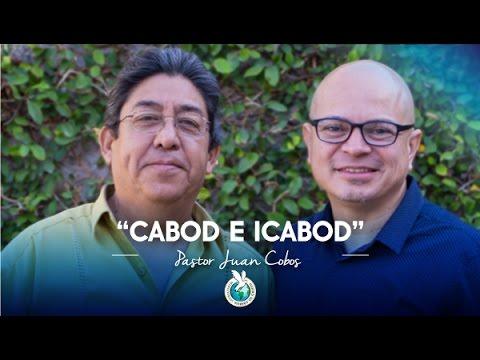 2016-02-14 CABOD E ICABOD (Pastor Juan Cobos)