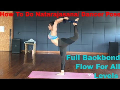 How To Do Natarajasana/ Dancer pose? | Full Backbend Flow For All Levels