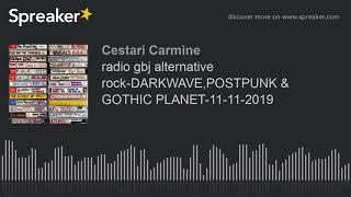 radio gbj alternative rock-DARKWAVE,POSTPUNK & GOTHIC PLANET-11-11-2019