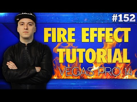 Vegas Pro 14: How To Make A Fire Effect - Tutorial #152