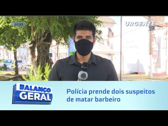 Polícia prende dois suspeitos de matar barbeiro no Cleto