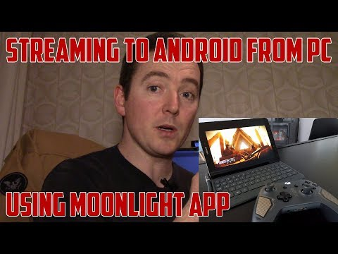 HOW TO - Stream To Android From PC Using Moonlight In 2018