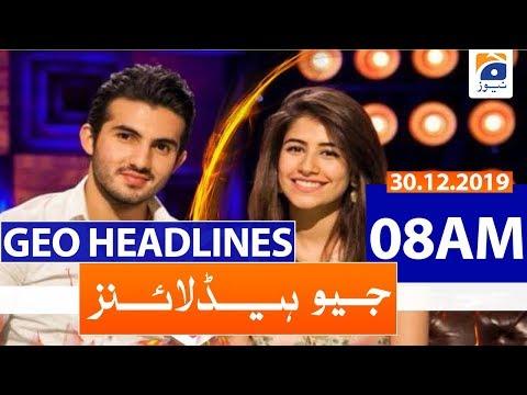 Geo Headlines 08 AM | 30th December 2019