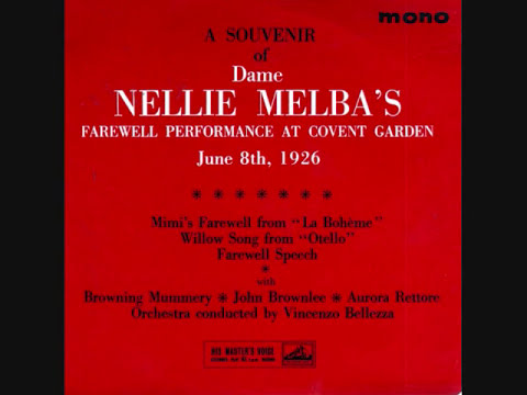 Nellie Melba. FAREWELL PERFORMANCE.Royal Opera House.1926.London.Electric Recording.