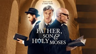 Father Son & Holy Moses - Trailer