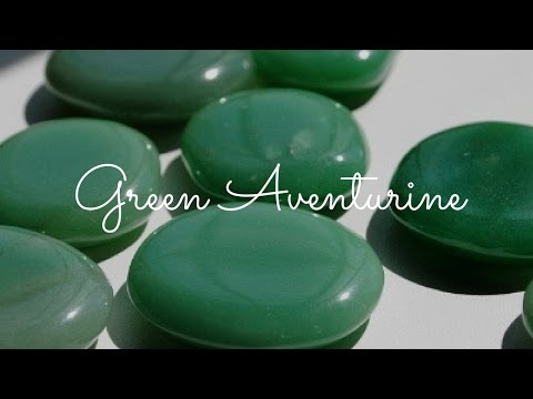 The Opportunity Stone: The Magic Of Green Aventurine -- Crystal Meanings And Uses