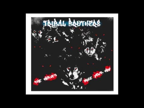 Tribal Brothers - The wolves (single EP 2016)