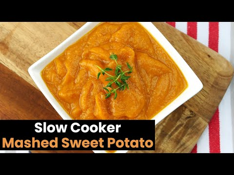 Delicious Slow Cooker Mashed Sweet Potato