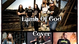 Lamb Of God Walk-With Me In Hell-Guitar Cover