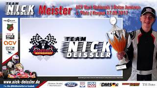 NICK DEISSLER | ROTAX JUNIOR MEISTER 2017 | ACV NATIONALS