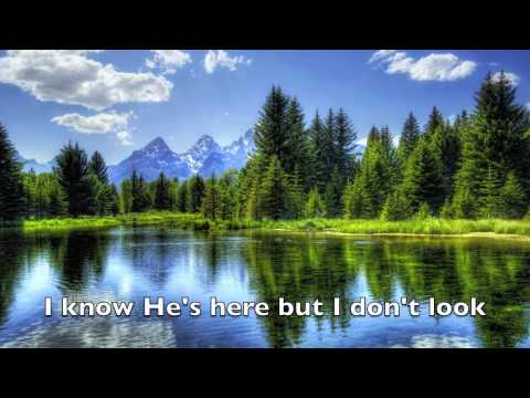 I Saw God Today (Lyrics with slideshow)