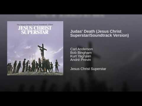 Judas Death Jesus Christ SuperstarSoundtrack Version