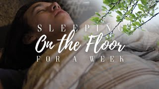 I Tried Sleeping on the Floor for a Week