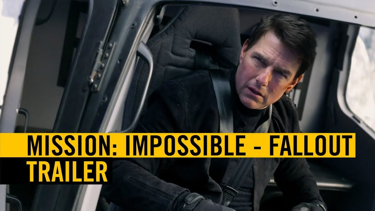 Mission Impossible Fallout Trailer