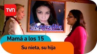 Mamá a los 15 | E12 T02: Tabita: Su nieta, su hija