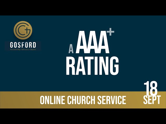 A AAA+ Rating — September 18 — Online Church Service