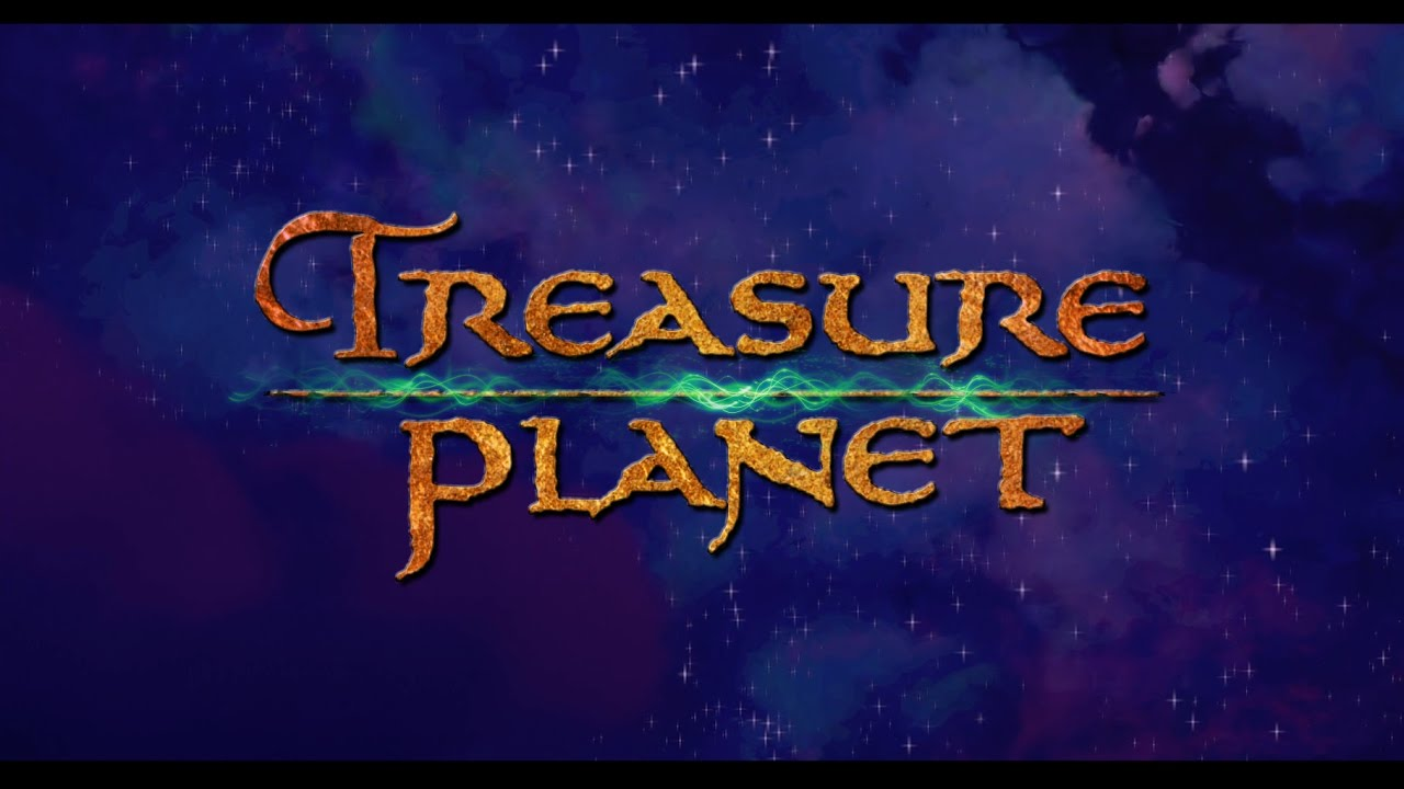 "Treasure Planet ""Frontier Trailer"" (Interstellar Style ..."
