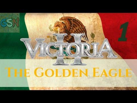 Victoria 2 [3.04] Mexico | The Golden Eagle | Ep 1 - The Golden Eagle