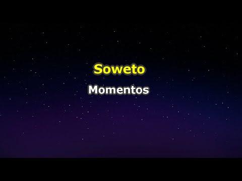 Soweto - Momentos (Karaokê)