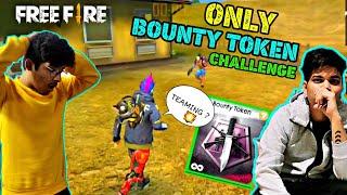 Freefire Rank Match || Only Bounty Token Challenge || I Found My Mamu Ka Dost Ingame || Best Moment
