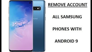 Remove Account All Samsung Android 9 Pie & 8 Oreo, Galaxy S10, S9, Note 9, S8, FRP bypass 2019 No PC