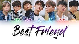 Download iKON - 'BEST FRIEND' Lyrics [Color Coded Han|Rom|Eng]